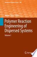Polymer Reaction Engineering of Dispersed Systems Book