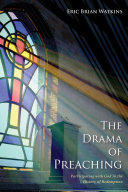 The Drama of Preaching