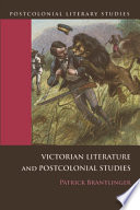 Victorian Literature and Postcolonial Studies