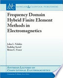 Frequency Domain Hybrid Finite Element Methods for Electromagnetics Book