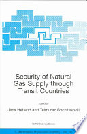 Security Of Natural Gas Supply Through Transit Countries Book PDF