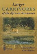 Larger Carnivores of the African Savannas [Pdf/ePub] eBook