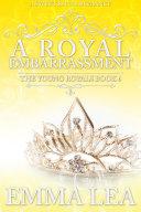 A Royal Embarrassment