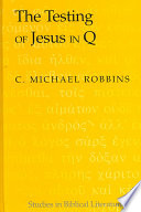 The Testing of Jesus in Q