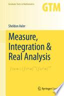 Measure  Integration   Real Analysis