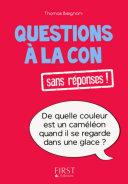 Petit livre de - Questions à la con sans réponses !