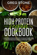 High Protein Vegan Cookbook