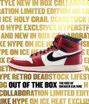 Out of the Box: The Rise of Sneaker Culture - Bobbito Garcia, Elizabeth  Semmelhack - Google Books