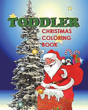 Toddler Christmas Coloring Book