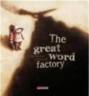 The Great Word Factory