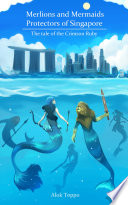 Merlions and Mermaids   Protectors of Singapore