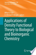 Applications of Density Functional Theory to Biological and Bioinorganic Chemistry Book