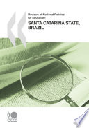 Reviews of National Policies for Education  Santa Catarina State  Brazil 2010