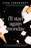I ll Start Again Monday