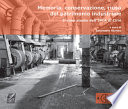 Memoria, conservazione, riuso del patrimonio industriale. Il caso studio dell'IPCA di Cirié