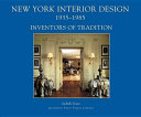New York Interior Design, 1935-1985