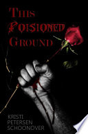 This Poisoned Ground Book PDF
