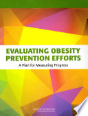 Evaluating Obesity Prevention Efforts