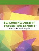 Evaluating Obesity Prevention Efforts: