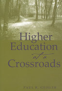 Higher Education at a Crossroads
