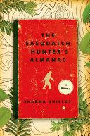 Pdf The Sasquatch Hunter's Almanac