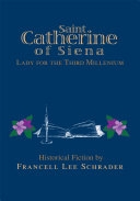 Saint Catherine of Siena Lady for the Third Millenium