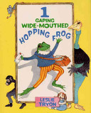 1 Gaping Wide mouthed Hopping Frog Book PDF