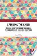 Spinning the Child