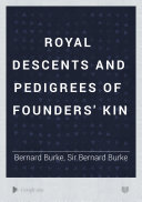 Royal Descents and Pedigrees of Founders  Kin