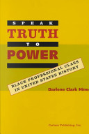 Speak Truth to Power: Black Professional Class in United ...