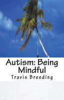 Autism  Being Mindful