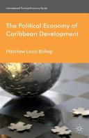 Pdf The Political Economy of Caribbean Development
