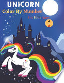 Unicorn Color By Number For Kids Ages 4-8