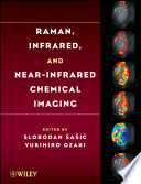 Raman Infrared And Near Infrared Chemical Imaging Book PDF