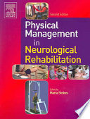 """Physical Management in Neurological Rehabilitation"" by Maria Stokes"