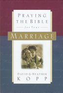 Praying the Bible for Your Marriage
