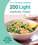Hamlyn All Colour Cookery  200 Light Weekday Meals
