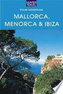 Mallorca  Menorca and Ibiza