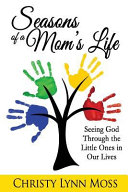 Seasons of a Mom s Life