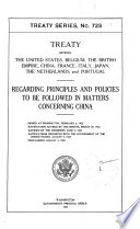 Treaty Between the United States  Belgium  the British Empire  China  France  Italy  Japan  the Netherlands  and Portugal Book
