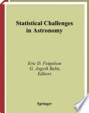 Statistical Challenges In Astronomy