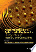 Nanomagnetic and Spintronic Devices for Energy Efficient Memory and Computing