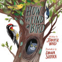 How to Find a Bird