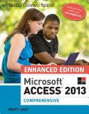 Enhanced Microsoft Access 2013  Comprehensive
