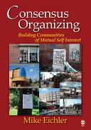 Consensus Organizing