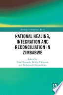 National Healing Integration And Reconciliation In Zimbabwe