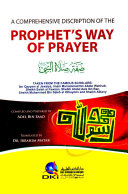 A COMPREHENSIVE DISCRIPTION OF THE PROPHET S WAY OF PRAYER