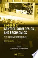Handbook of Control Room Design and Ergonomics
