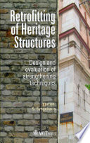 Retrofitting of Heritage Structures