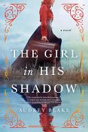 The Girl in His Shadow Book